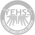YEHSS - Your Extra Hands Surgical Services